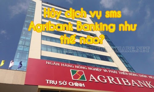 cach-huy-sms-agribank-banking-1