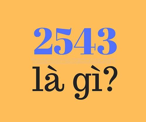 2543 nghĩa là gì