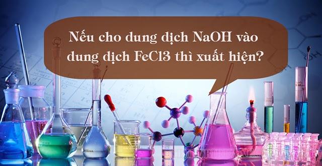 fecl3 + naoh kết tủa màu gì