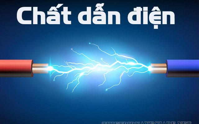 chất dẫn điện tốt nhất